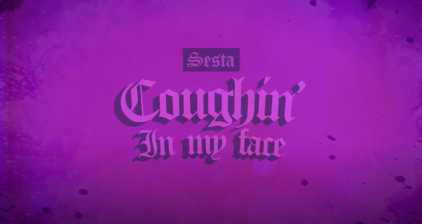 New Music: Sesta(The Funkoars) Drops Brand New Song 'Coughin' In My Face'