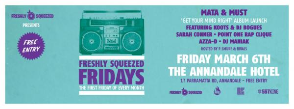 Gig News!  Freshly Squeezed Fridays - Mata & Must 'Get Your Mind Right' Album Launch