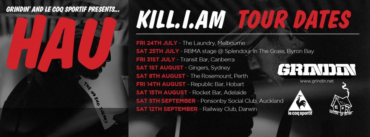 Tour News! Hau Kill.I.AM Australian And New Zealand Tour