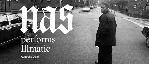 Nas Announces Australian Illmatic Tour 2015