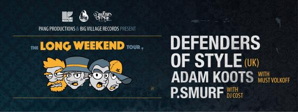 Defenders Of Style - The Long Weekend Tour