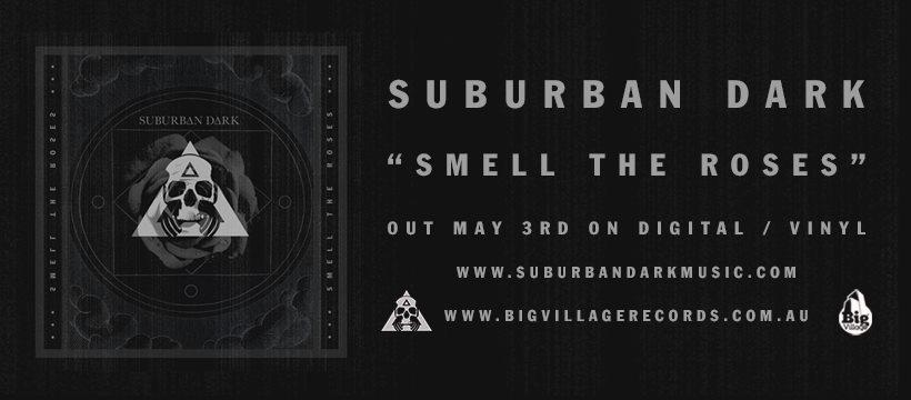 Suburban Dark Release Smell The Roses EP