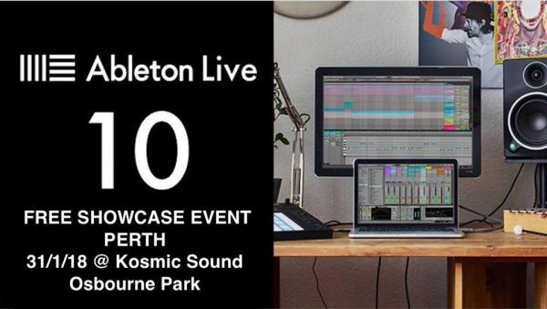 Gig News: Ableton Live 10 Showcase Perth