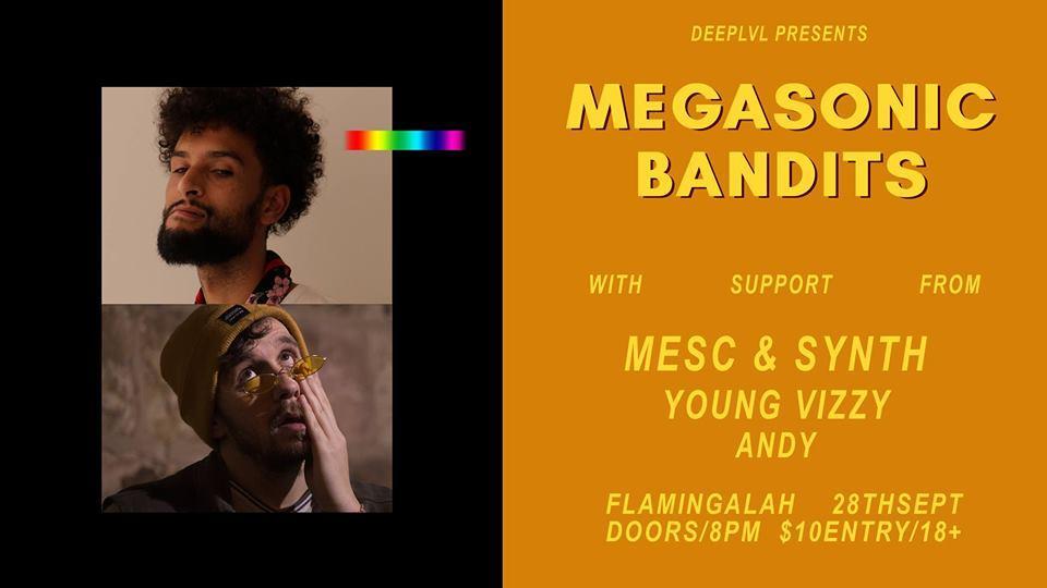 Brisbane Hip Hop Gig News: Deep Lvl Presents - Megasonic Bandits