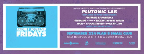 Gig News! Freshly Squeezed Fridays - Plutonic Lab (Album Launch)