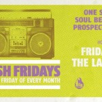 Gig News! 'Fresh Fridays' Launch Party