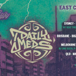 Daily Meds Behind The Radar East Coast Tour 2014