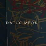 Daily Meds have announced new album release!