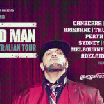 R.A The Rugged Man 'Shoot Me In The Head' Australian Tour 2015