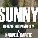 'SUNNY' by Knovell Capote x Kenzie FromWelly