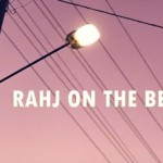 Rahj On The Beat Episode 1