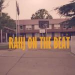 Rahj on The Beat Episode 4!