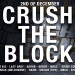 Crush City Presents - Crush The Block 2017