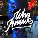 Who Knows Drops Massive Video Showcasing New Collective!