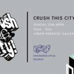 Crush This City 2018