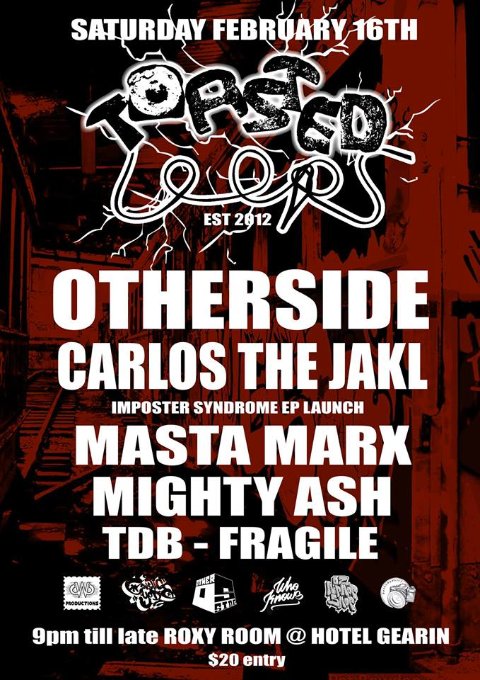 Toasted Loops - Otherside - Carlos the Jakl EP Launch Masta Marx Flyer