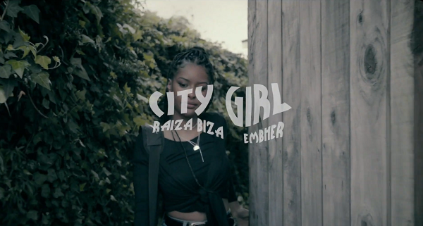 Raiza Biza - City Girl ft Embher (Music Video)