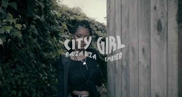 Raiza Biza - City Girl ft Embher (Music Video)