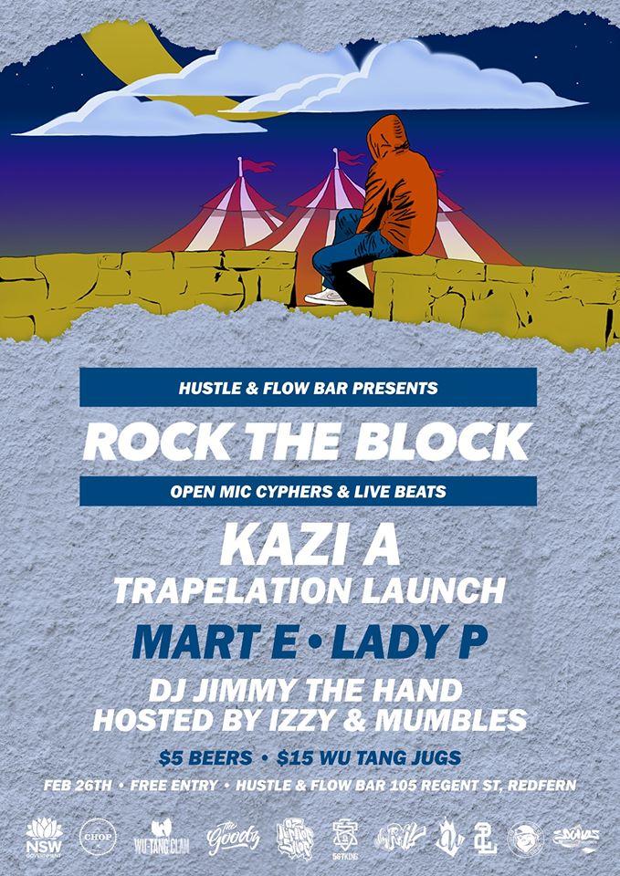 Rock The Block - Kazi A 'Trapelation' Album Launch