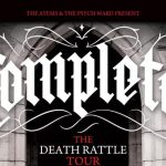 Tour News - Complete - The Death Rattle Tour