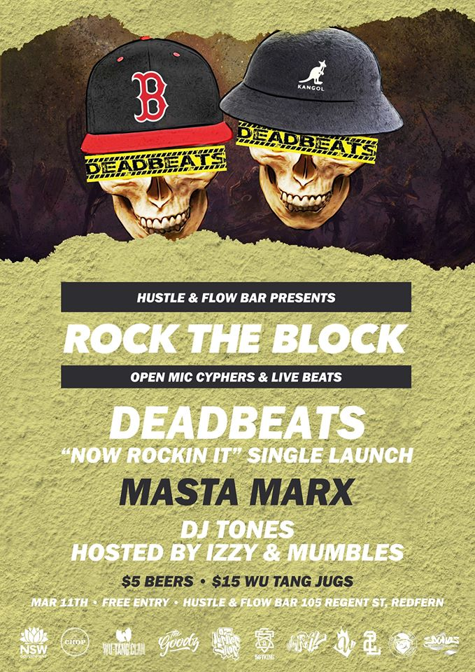 Sydney Hip Hop Gig News: Rock The Block - DeadBeats 'Now Rockin It' Single Launch ft. Masta Marx