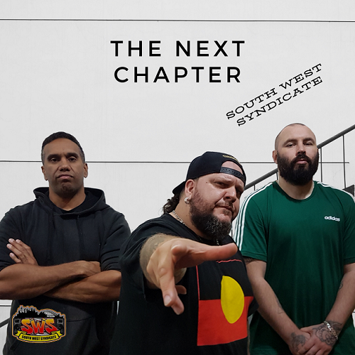 South West Syndicate - The Next Chapter